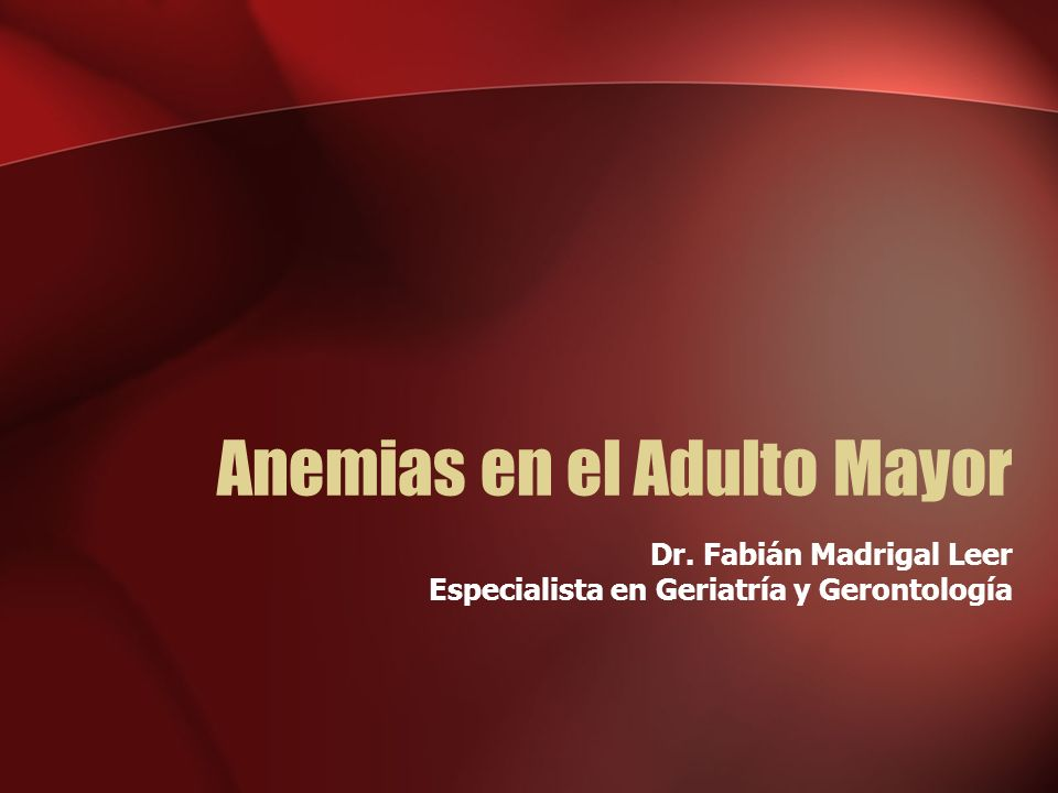 Anemias en el Adulto Mayor