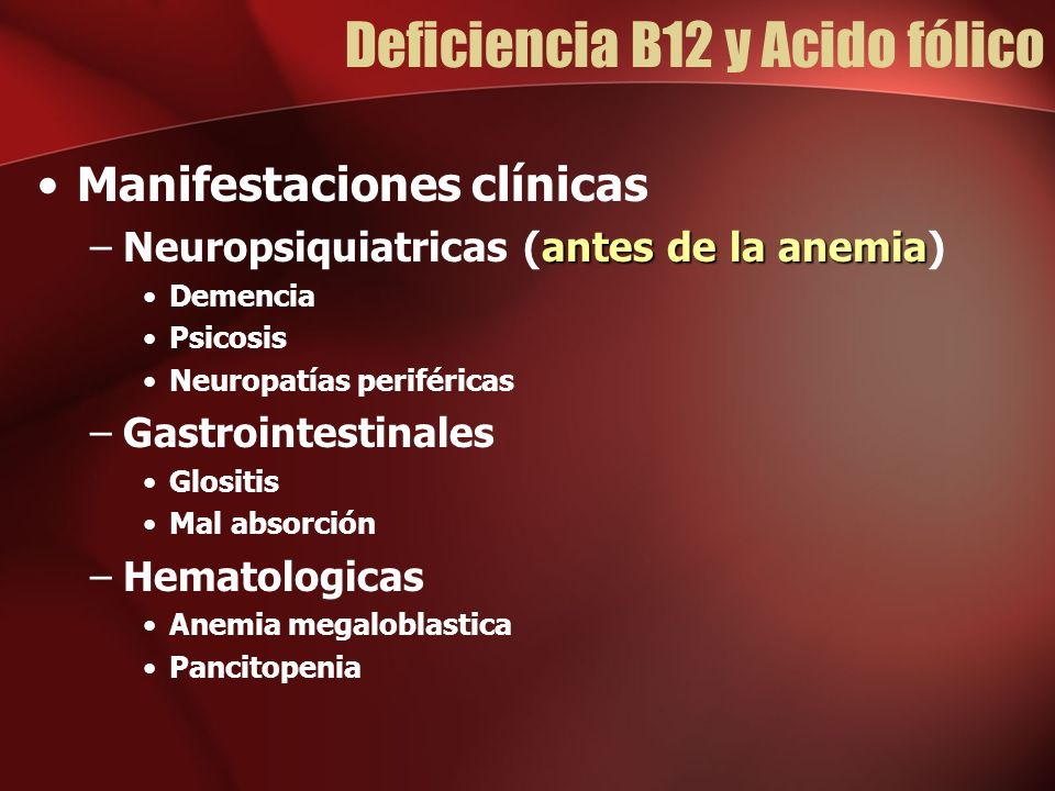 Deficiencia B12 y Acido fólico