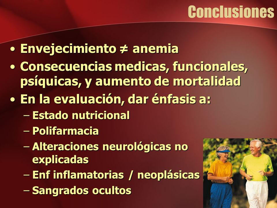 Conclusiones Envejecimiento ≠ anemia
