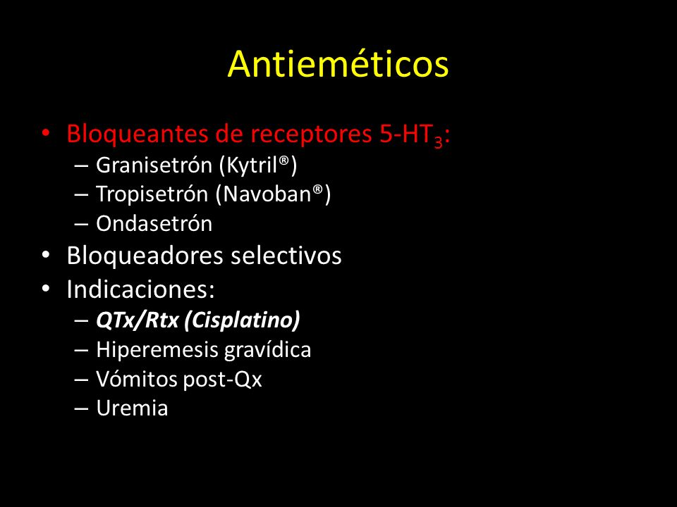 Antieméticos Bloqueantes de receptores 5-HT3: Bloqueadores selectivos