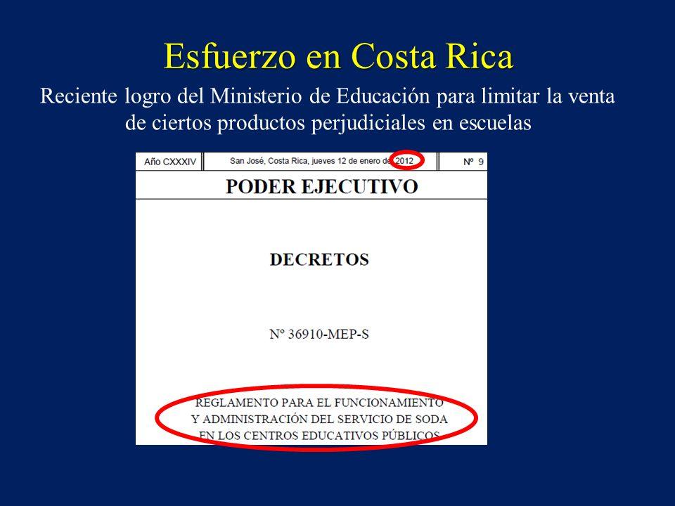 Esfuerzo en Costa RicaReciente logro del Ministerio de Educación para limitar la venta de ciertos productos perjudiciales en escuelas.