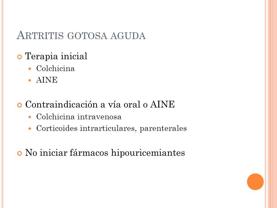 Artritis gotosa aguda Terapia inicial