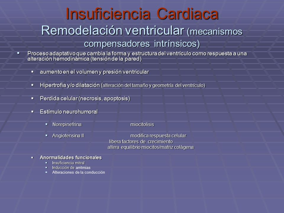 Insuficiencia Cardiaca Remodelación ventricular (mecanismos compensadores intrínsicos)