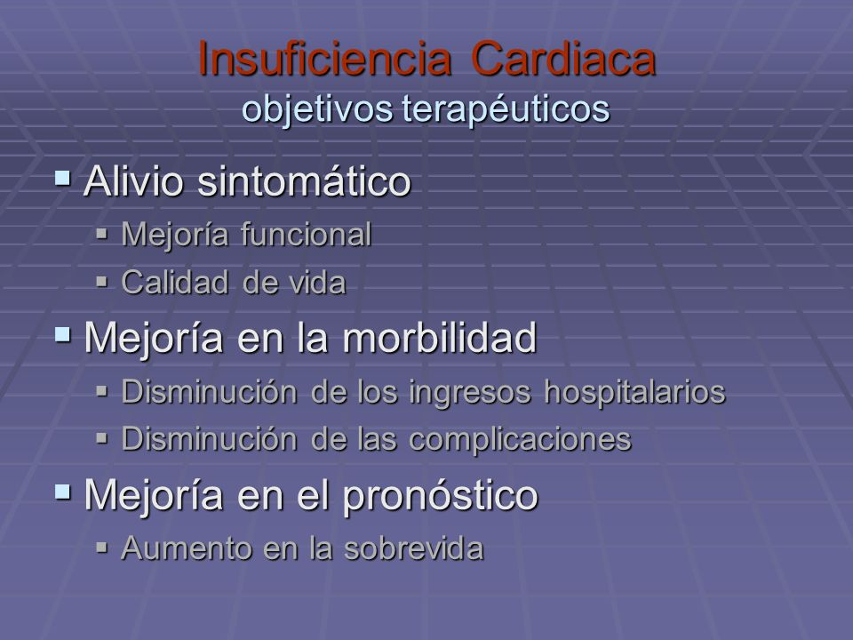 Insuficiencia Cardiaca objetivos terapéuticos