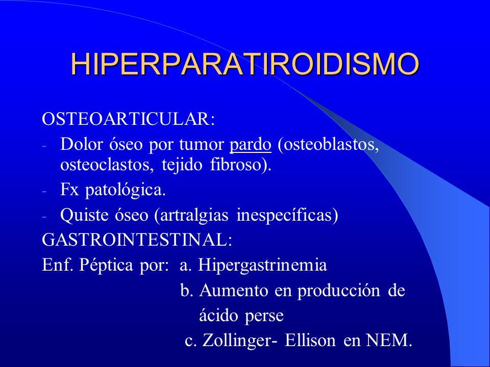 HIPERPARATIROIDISMO OSTEOARTICULAR: