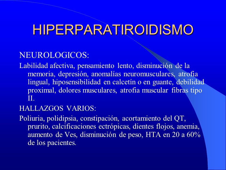 HIPERPARATIROIDISMO NEUROLOGICOS: