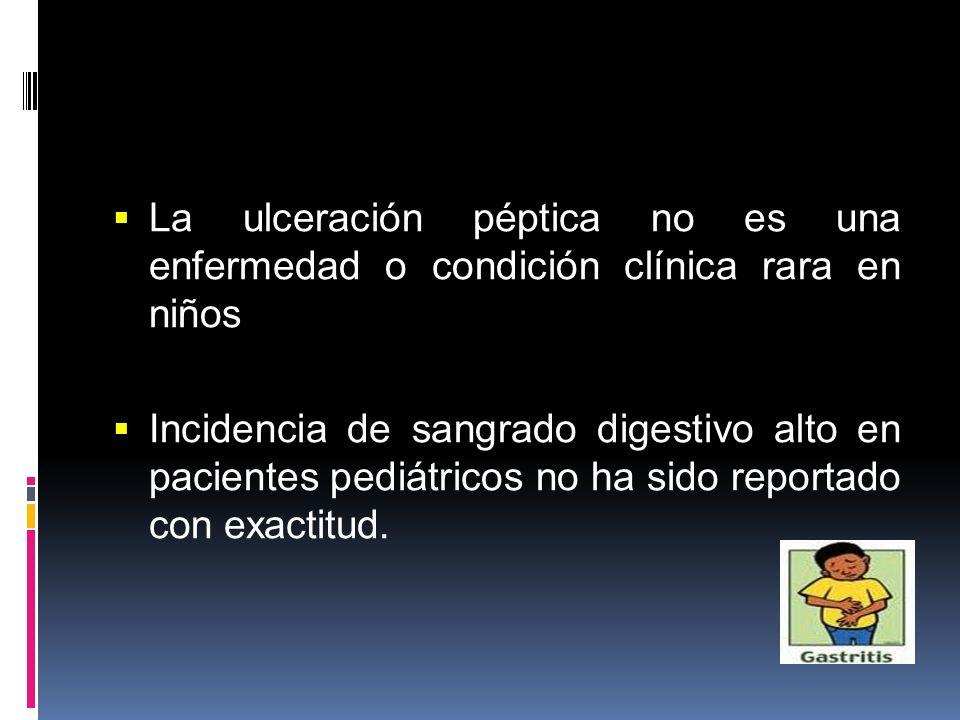 La ulceración péptica no es una enfermedad o condición clínica rara en niños