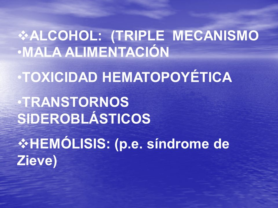 ALCOHOL: (TRIPLE MECANISMO