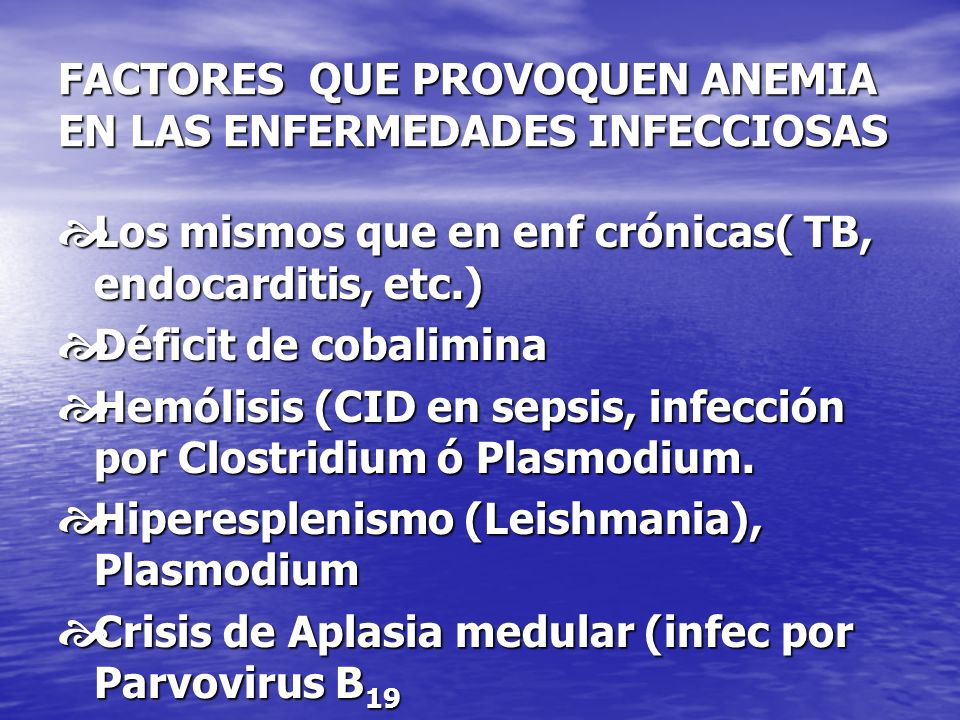FACTORES QUE PROVOQUEN ANEMIA EN LAS ENFERMEDADES INFECCIOSAS