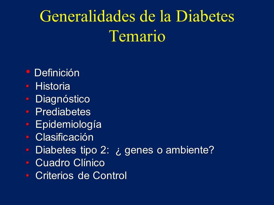 Generalidades de la Diabetes Temario