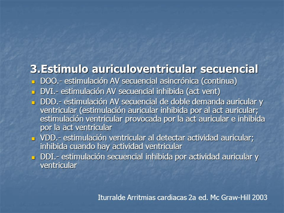 3.Estimulo auriculoventricular secuencial
