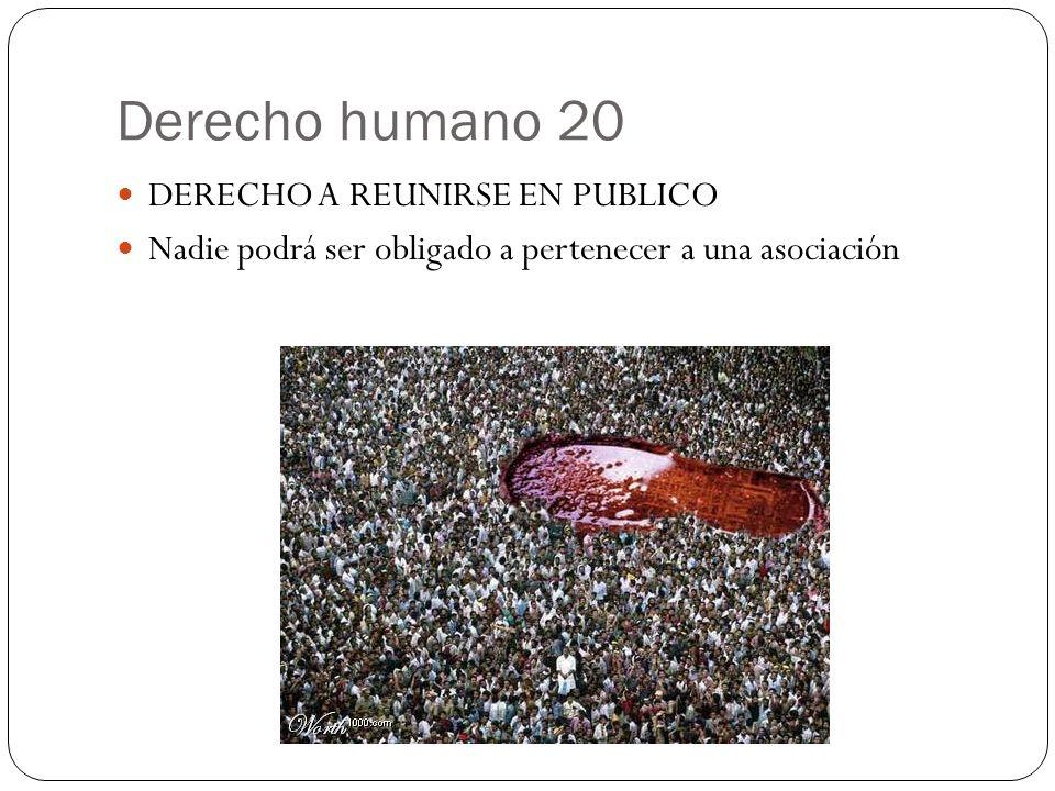 Derecho humano 20 DERECHO A REUNIRSE EN PUBLICO