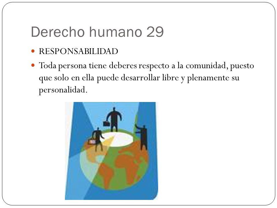 Derecho humano 29 RESPONSABILIDAD