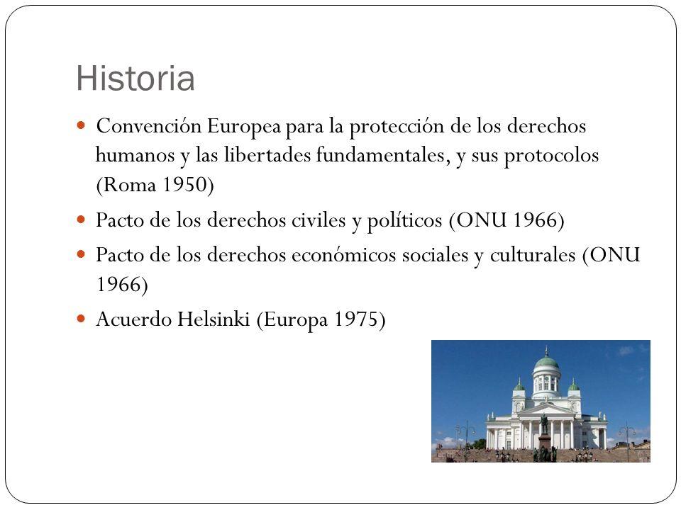 Historia Convención Europea para la protección de los derechos humanos y las libertades fundamentales, y sus protocolos (Roma 1950)