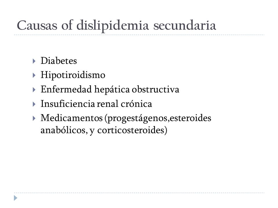 Causas of dislipidemia secundaria