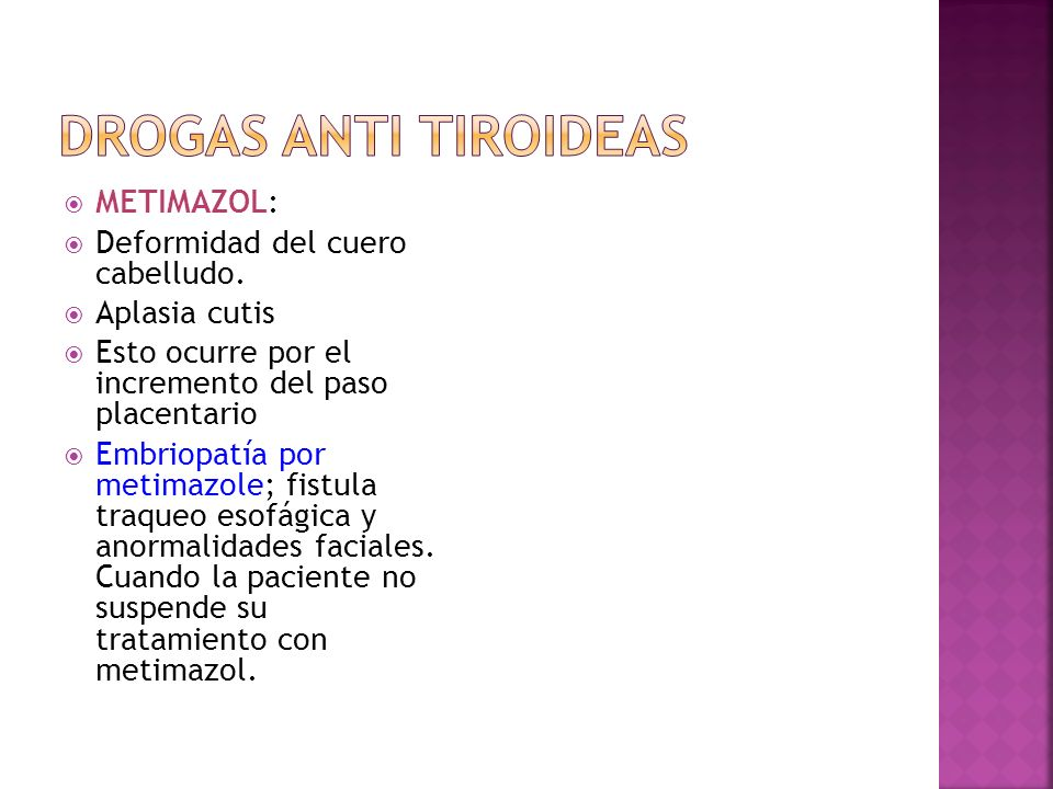 Drogas Anti tiroideas METIMAZOL: Deformidad del cuero cabelludo.