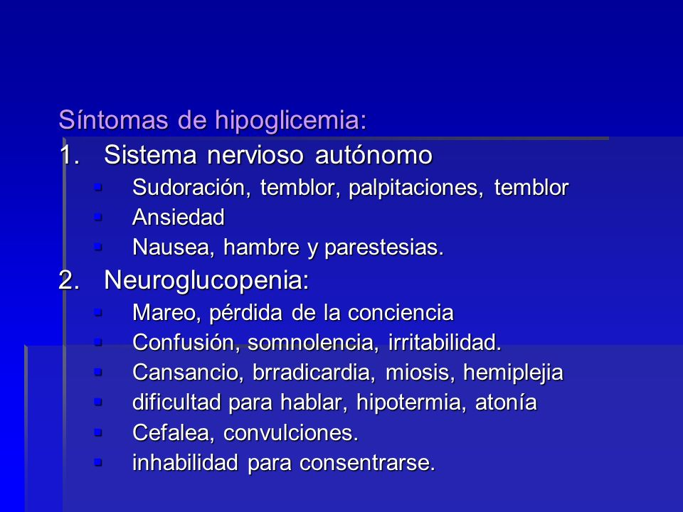 Síntomas de hipoglicemia: Sistema nervioso autónomo