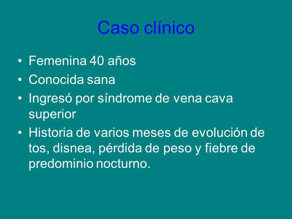 Caso clínico Femenina 40 años Conocida sana