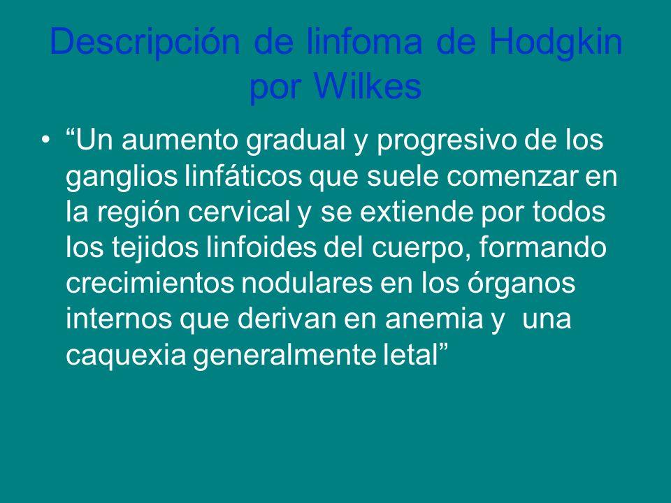 Descripción de linfoma de Hodgkin por Wilkes