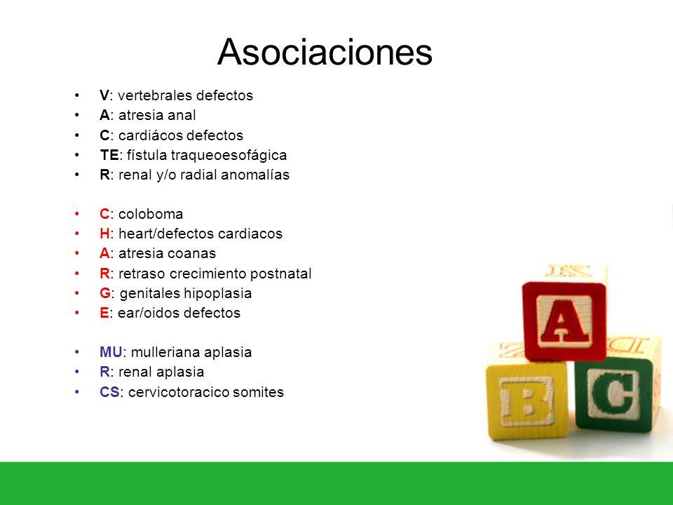 Asociaciones V: vertebrales defectos A: atresia anal