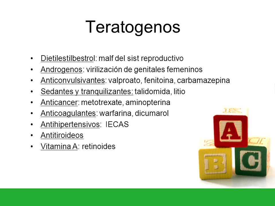 Teratogenos Dietilestilbestrol: malf del sist reproductivo