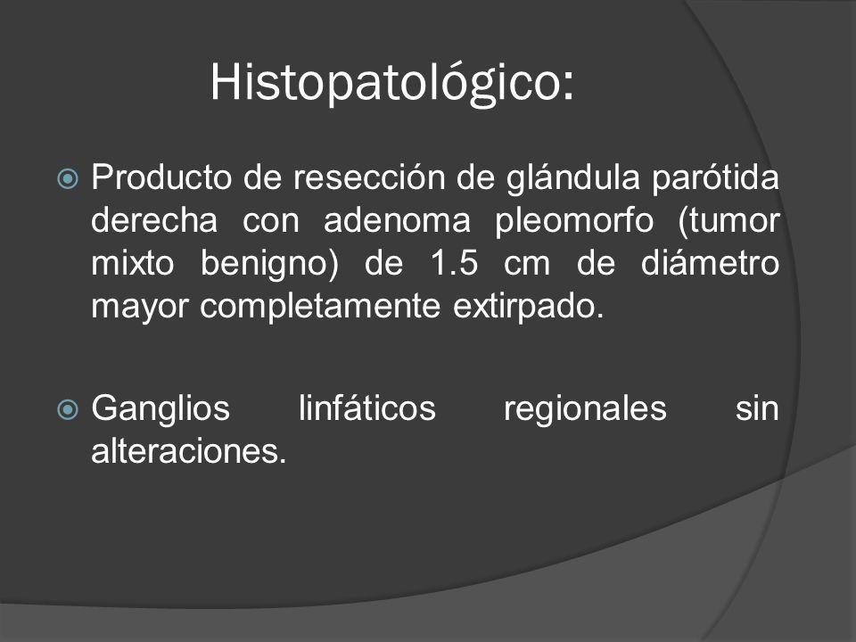 Histopatológico: