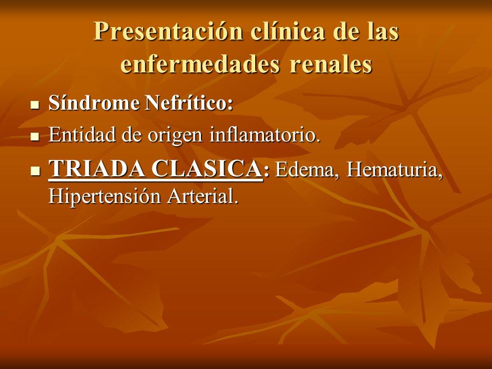 Presentación clínica de las enfermedades renales