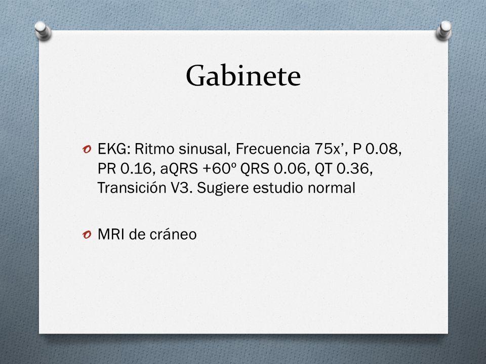 Gabinete EKG: Ritmo sinusal, Frecuencia 75x', P 0.08, PR 0.16, aQRS +60º QRS 0.06, QT 0.36, Transición V3. Sugiere estudio normal.