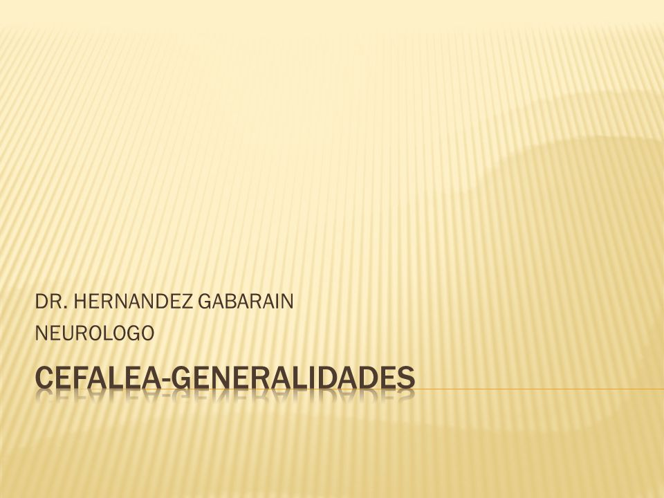 CEFALEA-GENERALIDADES