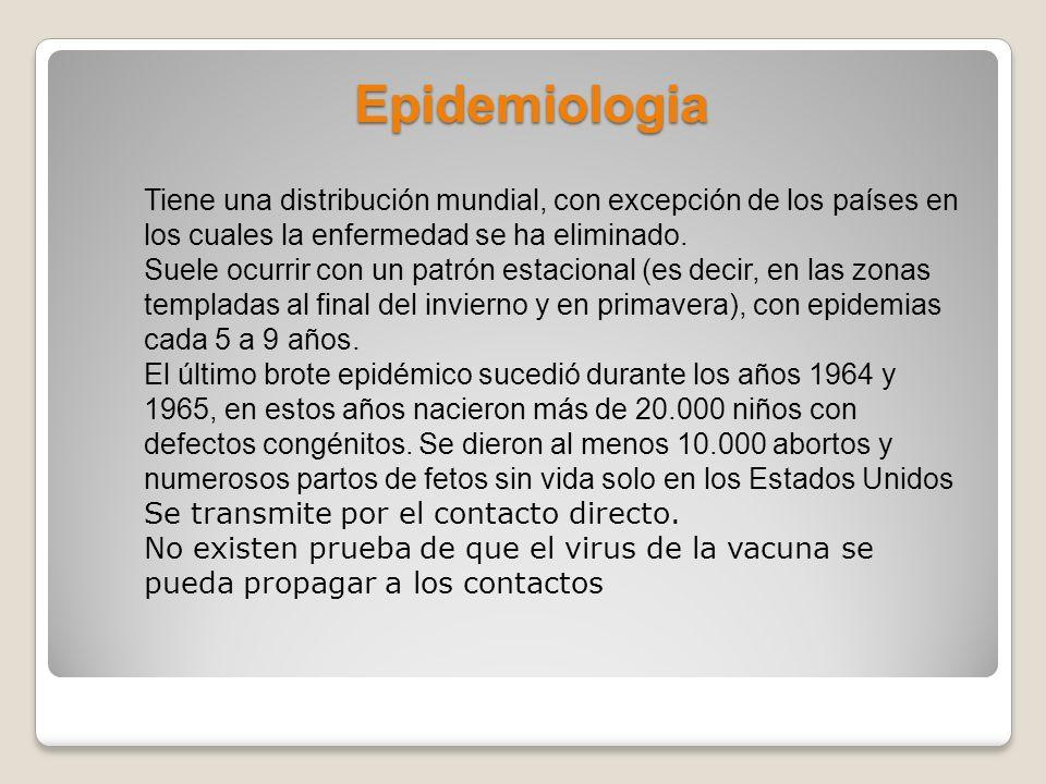 Epidemiologia Tiene una distribución mundial, con excepción de los países en los cuales la enfermedad se ha eliminado.