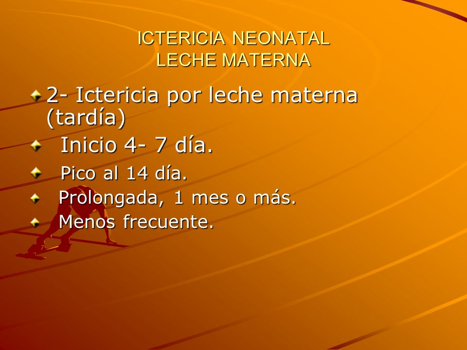 ICTERICIA NEONATAL LECHE MATERNA