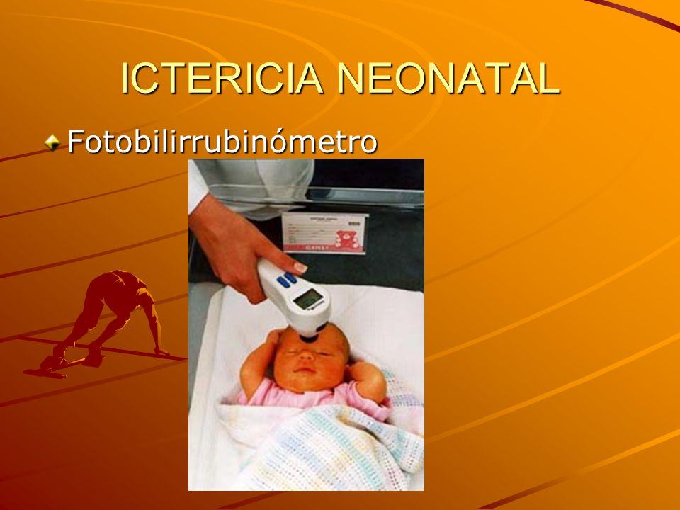 ICTERICIA NEONATAL Fotobilirrubinómetro