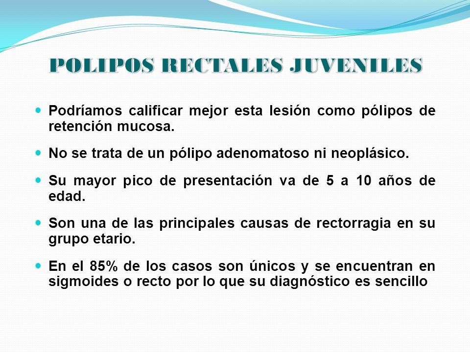 POLIPOS RECTALES JUVENILES