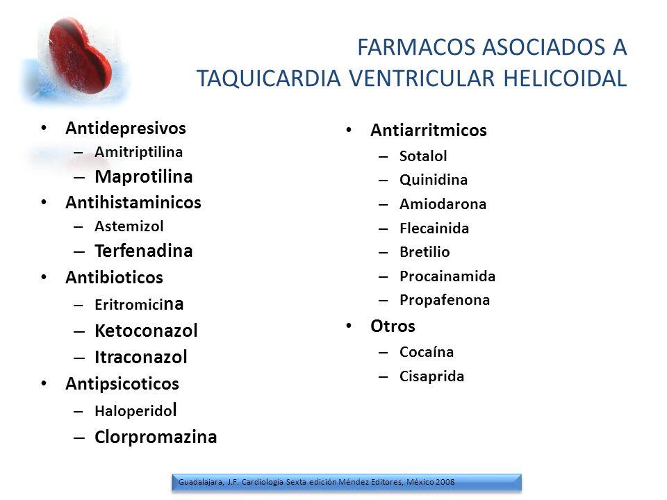 FARMACOS ASOCIADOS A TAQUICARDIA VENTRICULAR HELICOIDAL