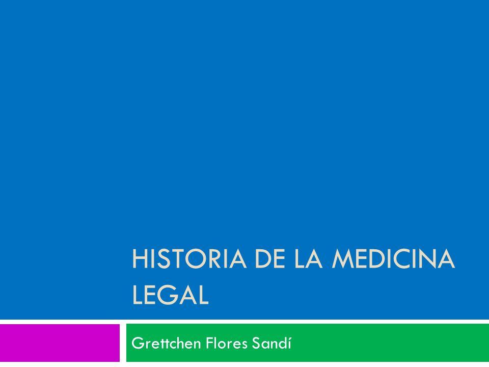 Historia de la Medicina Legal