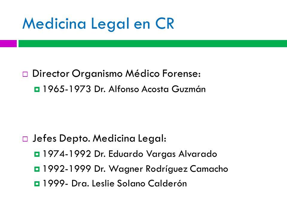 Medicina Legal en CR Director Organismo Médico Forense: