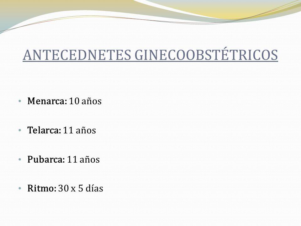 ANTECEDNETES GINECOOBSTÉTRICOS