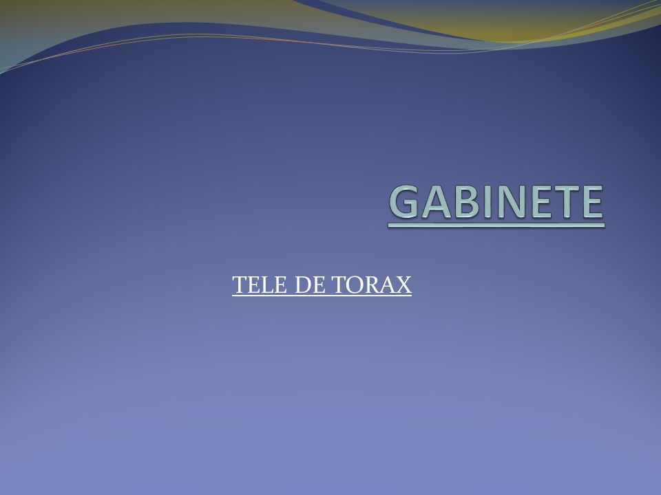 GABINETE TELE DE TORAX