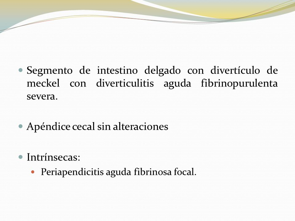 Apéndice cecal sin alteraciones Intrínsecas: