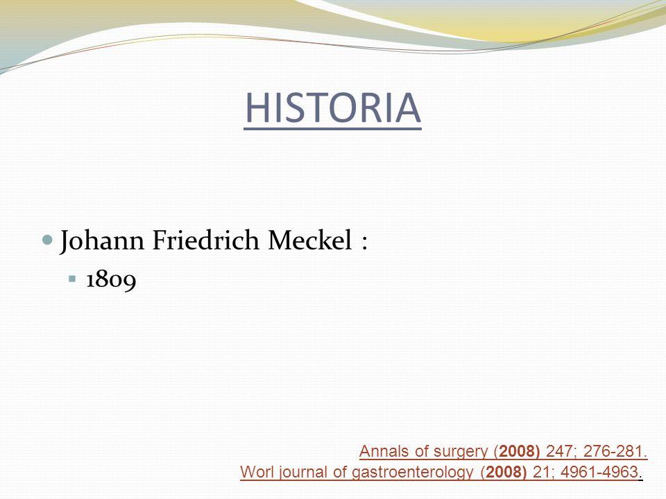 HISTORIA Johann Friedrich Meckel : 1809
