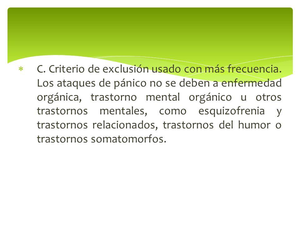 C. Criterio de exclusión usado con más frecuencia