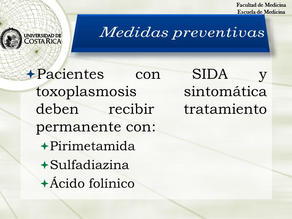 Facultad de Medicina Escuela de Medicina. Medidas preventivas.