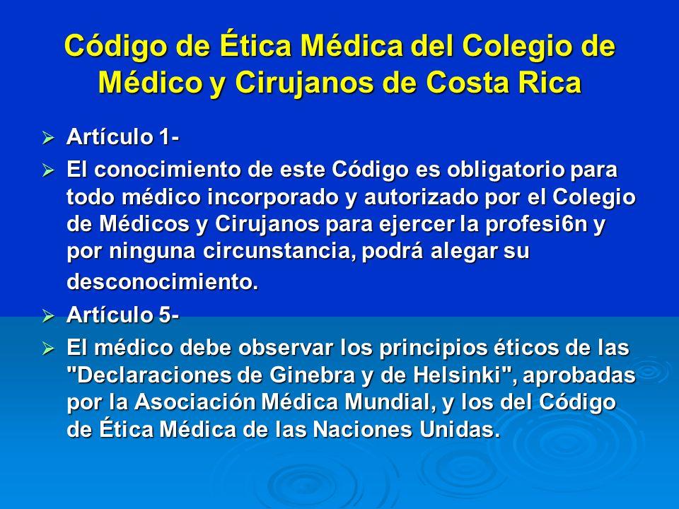 Código de Ética Médica del Colegio de Médico y Cirujanos de Costa Rica