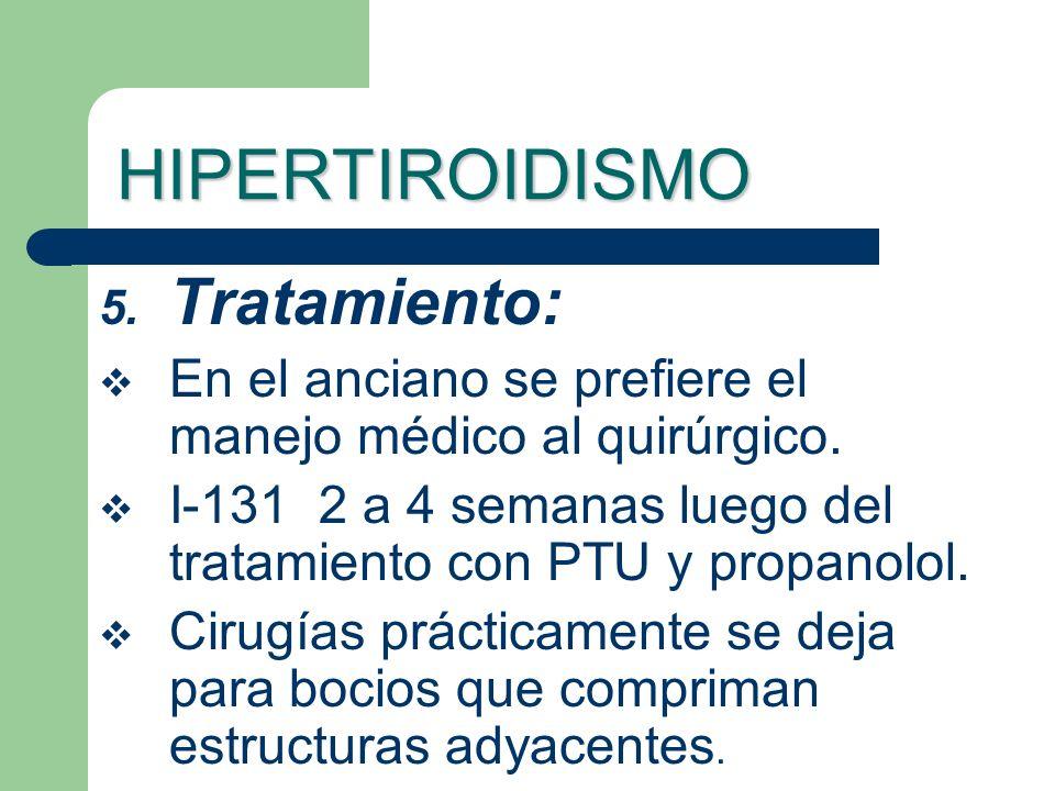 HIPERTIROIDISMO Tratamiento: