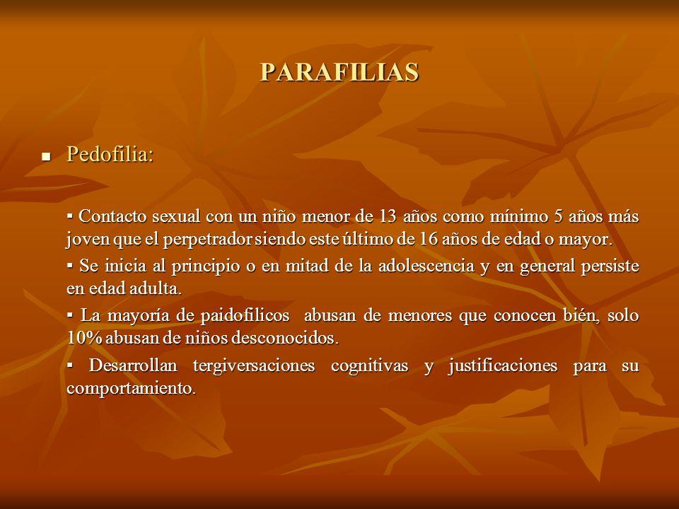 PARAFILIAS Pedofilia: