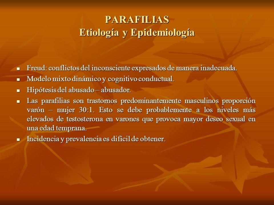 PARAFILIAS Etiología y Epidemiología