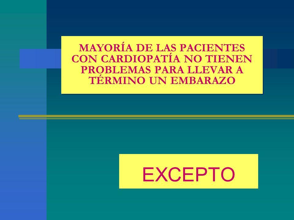 MAYORÍA DE LAS PACIENTES CON CARDIOPATÍA NO TIENEN PROBLEMAS PARA LLEVAR A TÉRMINO UN EMBARAZO