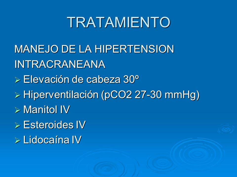 TRATAMIENTO MANEJO DE LA HIPERTENSION INTRACRANEANA
