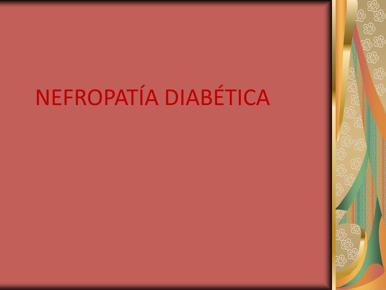 NEFROPATÍA DIABÉTICA