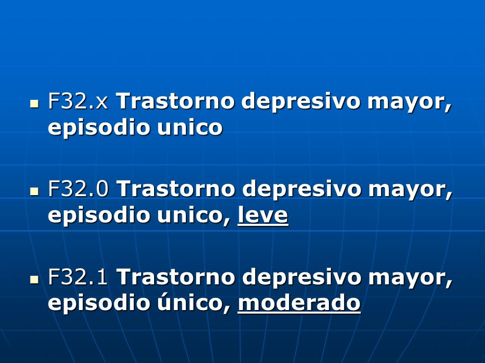 F32.x Trastorno depresivo mayor, episodio unico